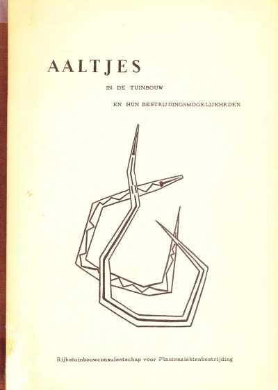Ir. K. Kuiper en A. Mulder - Aaltjes in de Tuinbouw en hun bestrijdingsmogelijkheden