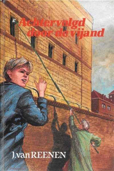 J. van Reenen - Achtervolgd door de vijand
