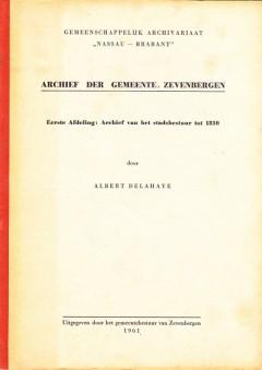 """Gemeenschappelijk Archivariaat """"Nassau - Brabant"""" Archief der Gemeente Zevenbergen"""