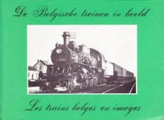 De Belgische treinen in beeld/Les trains belges en images