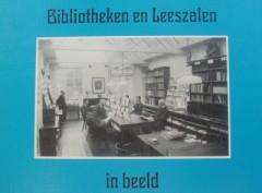 Bibliotheken en Leeszalen in beeld