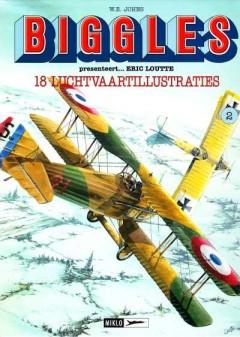 Biggles, presenteert...Eric Loutte 18 luchtvaartillustraties