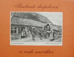 Brabants dorpsleven in oude ansichten
