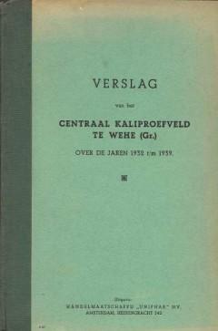 Verslag van het Centraal Kaliproefveld Te Wehe (Gr.)