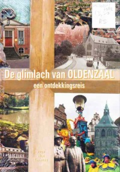 De glimlach van Oldenzaal : een ontdekkingsreis