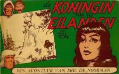 Eric de Noorman, De Koningin van de Eilanden