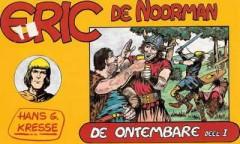 Eric de Noorman, De Ontembare Deel I