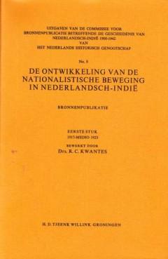 De ontwikkeling van de nationalistische beweging in Nederlandsch-Indië (Eerste stuk 1917-medio 1923)