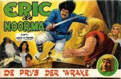 Eric de Noorman, De prijs der Wrake