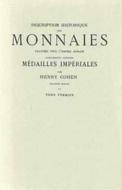 Description Historique Des Monnaies Frappees Sous L'Empire Romain (Tome premier)