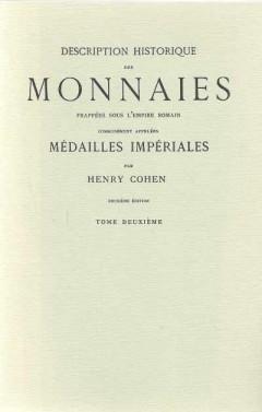 Description Historique Des Monnaies Frappees Sous L'Empire Romain (Tome Deuxiéme)