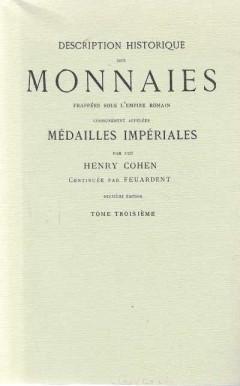 Description Historique Des Monnaies Frappees Sous L'Empire Romain (Tome Troisiéme)
