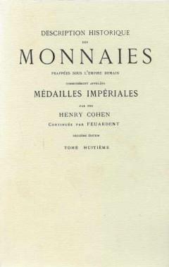Description Historique Des Monnaies Frappees Sous L'Empire Romain (Tome Huitiéme)