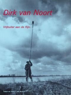 Dirk van Noort Vrijbuiter aan de Rijn