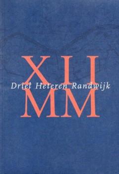 Driel Heteren Randwijk XIIMM
