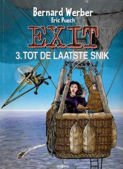 Exit 3. Tot de laatste snik