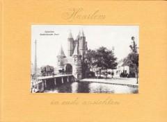 Haarlem in oude ansichten