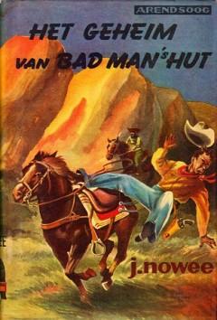 Arendsoog 17: Het geheim van Bad man's hut  (met losse omslag)