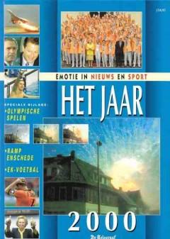 Het Jaar 2000 - Emotie in nieuws en sport