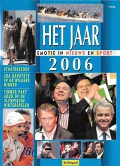 Het Jaar 2006 - Emotie in nieuws en sport