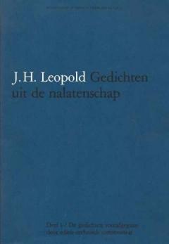 J.H. Leopold Gedichten uit de nalatenschap Deel 1 en 2