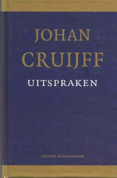 Johan Cruijff – Uitspraken