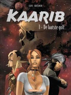 Kaarib 1. De laatste golf