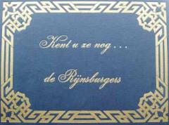 Kent u ze nog de Rijnsburgers