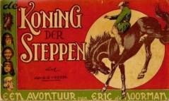 Eric de Noorman, Koning der Steppen