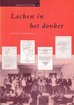 Lachen in het donker (Westerbork Cahiers 4)