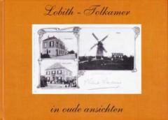 Lobith - Tolkamer in oude ansichten
