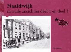Naaldwijk in oude ansichten deel 1 en deel 2