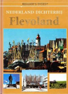 Nederland dichterbij - Flevoland