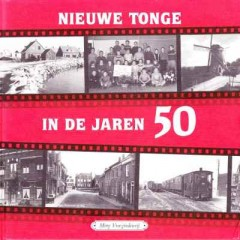 Nieuwe Tonge in de jaren 50