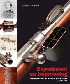 Experiment en Beproeving, vuurwapens van de Normaal Schietschool (1855-1933)