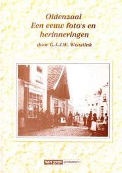 Oldenzaal - Een eeuw foto's en herinneringen