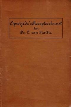 Opwijrda's algemeene en bijzondere recepteerkunst