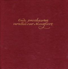 Oude prentkaarten vertellen over Montfoort