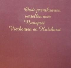 Oude prentkaarten vertellen over Nunspeet, Vierhouten en Hulshorst