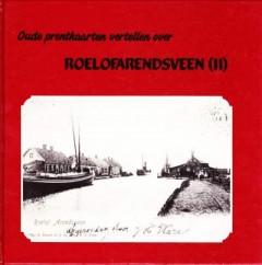 Oude prentkaarten vertellen over Roelofarendsveen (II)