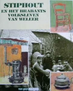 Stiphout en het Brabants volksleven van weleer