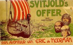 Eric de Noorman, Svitjold's offer