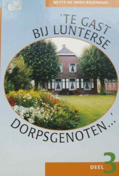 Te gast bij Lunterse dorpsgenoten... deel 3