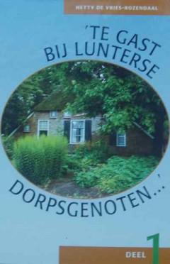 Te gast bij Lunterse dorpsgenoten... deel 1
