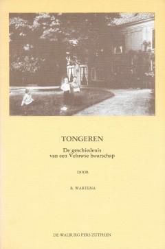 Tongeren, De geschiedenis van een Veluwse buurschap.