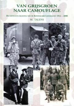 Van grijsgroen naar Camouflage, De (gevechts-) kleding van de Koninklijke Landmacht 1912-2000