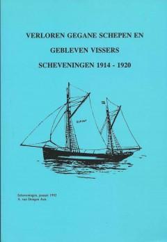 Verloren gegane schepen en gebleven schippers Scheveningen 1914-1920