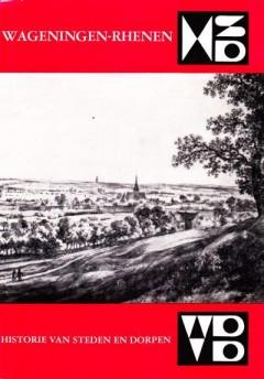 Wageningen-Rhenen (Historie van steden en dorpen)