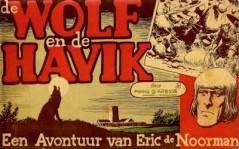 Eric de Noorman, De wolf en de havik