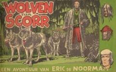 Eric de Noorman, De Wolven van Scorr